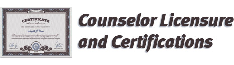 Counselor Licensure and Certifications